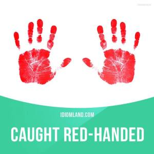 Caught Red